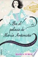 En el palacio de María Antonieta