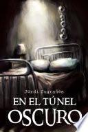 En el túnel oscuro