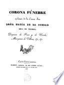 En honor de la Excma. Sra. Dña. María de la Piedad Roca de Toyores, duquesa de Frías y de Uceda Marquesa de Villena...