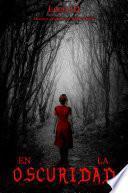 En la oscuridad (cuento de terror)