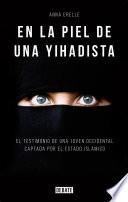 En la piel de una yihadista