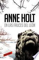 En las fauces del león (Hanne Wilhelmsen 4)
