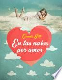 En las nubes por amor