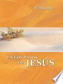 En Los Pasos de Jesus
