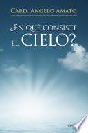 ¿En qué consiste el Cielo?