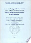 En torno a la capacidad económica como criterio constitucional de justicia tributaria en los Estados contemporáneos