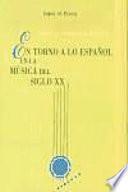 En torno a lo español en la música del siglo XX