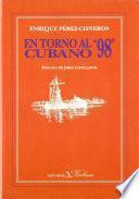 En torno al 98 cubano