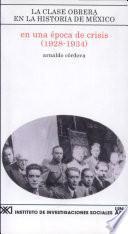 En una época de crisis (1928-1934)