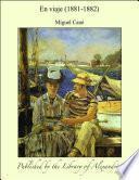En viaje (1881-1882)