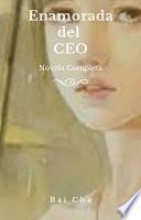 Enamorada del CEO - Completa