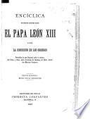 Encíclica de nuestro santisimo padre, El Papa León XIII, sobre la condición de los obreros