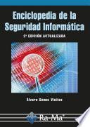 Enciclopedia de la Seguridad Informática. 2ª edición