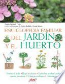 Enciclopedia familiar del jardín y el huerto