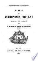 Enciclopedia Hispano-Americana. Manual de Astronomia popular, adornado con grabados