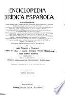 Enciclopedia juridica espan︢ola...