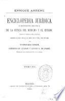 Enciclopedia jurídica o exposición orgánica de la ciencia del derecho y el Estado