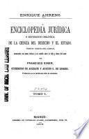 Enciclopedia jurídica, ó Exposicion orgánica de la ciencia del derecho y el estado