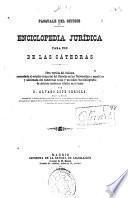 Enciclopedia jurídica para uso de las cátedras
