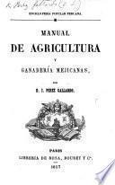 Enciclopedia Popular Peruana. Manual de agricultura y ganadería Mejicanas