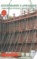 Encofrado y Andamios Para Obras Civiles y Edificaciones