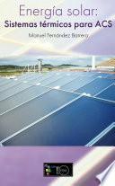 Energía solar: Sistemas Térmicos para ACS