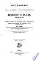 Enfermedades del encéfalo, mentales y nerviosas, ó, Resúmen general de todas las obras, monografías, memorias antiguas y modernas