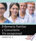 Enfermería Familiar y Comunitaria. Vía excepcional. Temario Vol.III