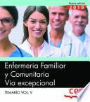 Enfermería Familiar y Comunitaria. Vía excepcional. Temario Vol.V
