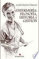 Enfermería: Filosofía, historia y gestión