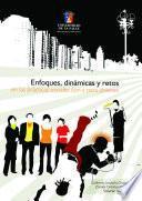 Enfoques, dinámicas y retos en las prácticas sociales con y para jóvenes