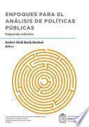 Enfoques para el análisis de políticas públicas
