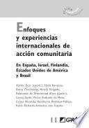 Enfoques y experiencias internacionales de acción comunitaria