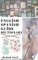 English – Spanish Guide Dictionary