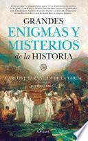 Enigmas y misterios de la Historia