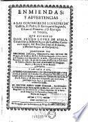 Enmiendas y advertencias a las coronicas de los reyes de Castilla, D. Pedro, D. Enerique el Segundo, D. Juan el Primero, y D. Enrrique el Tercers