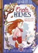 Enola Holmes y el misterio de la doble desaparición (Enola Holmes. La novela gráfica 1)
