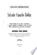 Ensayo biografíco, Salvador Camacho Roldán