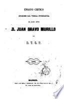 Ensayo crítico sobre la vida pública del Excmo. Señor Juan Bravo Murillo