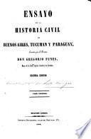 Ensayo de la historia civil de Buenos Aires, Tucuman y Paraguay