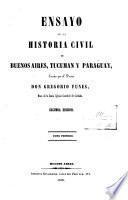 Ensayo de la historia civil de Buenos Aires, Tucumán y Paraguay