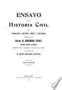 Ensayo de la historia civil del Paraguay, Buenos Aires y Tucuman