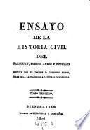 Ensayo de la historia civil del Paraguay, Buenos-Ayres y Tucuman (etc.)