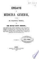 Ensayo de medicina general ó sea de filosofía médica
