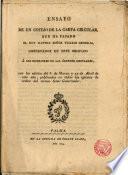 Ensayo de un cotejo de la carta circular que ha pasado el M. J. Sr. Vicario Gral. Gobernador de este Obispado a los Superiores de las Ord. Regulares, con los edictos de 6 de Mar. y 25 de Abr. de este año...