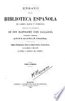 Ensayo de una biblioteca española de libros raros y curiosos formado con los apuntamientos de Bartolomé José Gallardo, coordinados y aumentados por M. R. Zarco del Valle y J. Sancho Rayón