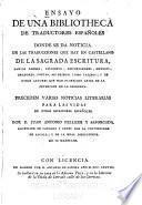 Ensayo de una bibliotheca de traductores españoles donde se da noticia de las traducciones que hay en castellano