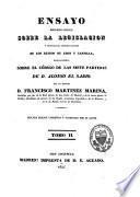 Ensayo historico-critico sobre la legislacion y principales cuerpos legales de los reinos de Leon y Castilla