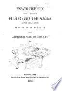 Ensayo histórico sobre la revolucion de los comuneros del Paraguay en el siglo 18. seguido de un apéndice sobre la decadencia del Paraguay y la guerra de 1865 por José Manuel Estrada