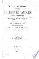 Ensayo historico sobre los codigos espanoles concordados con el derecho vigente ...